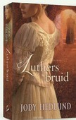 LUTHERS BRUID - HEDLUND, JODY - 9789029725156