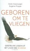GEBOREN OM TE VLIEGEN - STOORVOGEL, HENK - 9789029725415