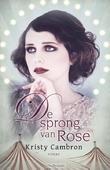 DE SPRONG VAN ROSE - CAMBRON, KRISTY - 9789029725798