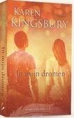 IN MIJN DROMEN - KINGSBURY, KAREN - 9789029725842