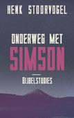 ONDERWEG MET SIMSON - STOORVOGEL, HENK - 9789029726078