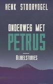 ONDERWEG MET PETRUS - STOORVOGEL, HENK - 9789029726085