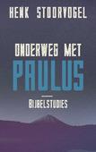 ONDERWEG MET PAULUS - STOORVOGEL, HENK - 9789029726108