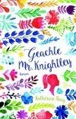 GEACHTE MR. KNIGHTLEY - REAY, KATHERINE - 9789029726627