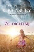 ZO DICHTBIJ - KINGSBURY, KAREN - 9789029726818