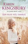 EEN HUIS VOL FAMILIE - KINGSBURY, KAREN - 9789029726993