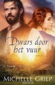DWARS DOOR HET VUUR - GRIEP, MICHELLE - 9789029727235