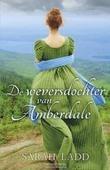DE WEVERSDOCHTER VAN AMBERDALE - LADD, SARAH E. - 9789029727501