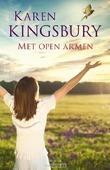 MET OPEN ARMEN - KINGSBURY, KAREN - 9789029727525
