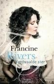 VERDWAALDE STER - RIVERS, FRANCINE - 9789029727662