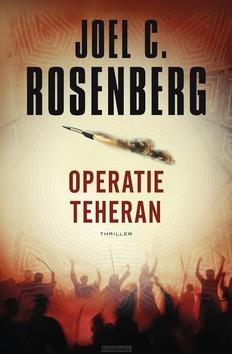 OPERATIE TEHERAN - ROSENBERG, JOEL C. - 9789029728843