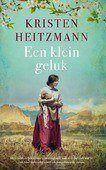 EEN KLEIN GELUK - HEITZMANN, KRISTEN - 9789029729352