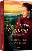 DE DRAAD DIE ONS VERBINDT - EPPING, DINEKE - 9789029729734