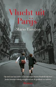 VLUCHT UIT PARIJS - ESCOBAR, MARIO - 9789029730181
