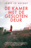 DE KAMER MET DE GESLOTEN DEUR - WRIGHT, JAIME JO - 9789029730211