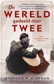 DE WERELD GEDEELD DOOR TWEE - KIERNAN, STEPHEN - 9789029730600
