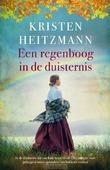 EEN REGENBOOG IN DE DUISTERNIS - HEITZMANN, KRISTEN - 9789029730945