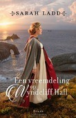 EEN VREEMDELING OP WYNDCLIFF HALL - LADD, SARAH E. - 9789029730969