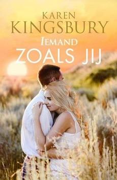 IEMAND ZOALS JIJ - KINGSBURY, KAREN - 9789029730990