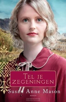TEL JE ZEGENINGEN - MASON, SUSAN ANNE - 9789029731072