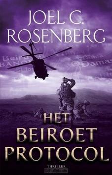 HET BEIROET PROTOCOL - ROSENBERG, JOEL C. - 9789029731621