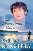 TWEE TINTEN BLAUW - KINGSBURY, K - 9789029795913