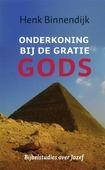 ONDERKONING BIJ DE GRATIE GODS - BINNENDIJK, H. - 9789029796477