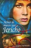 ACHTER DE MUREN VAN JERICHO - AFSHAR - 9789029796705