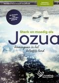 STERK EN MOEDIG ALS JOZUA - SMILDE - 9789032300937
