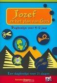 JOZEF EN HET PLAN VAN GOD 9-12 JARIGEN - DOGGEN, A. - 9789032309206