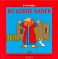 B-BOEKJES DE GOEDE VADER - 9789032309572