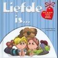 LIEFDE IS... - VERVER, C. - 9789032318529