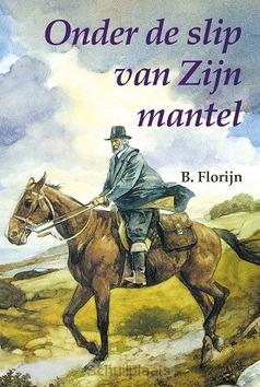 ONDER DE SLIP VAN ZIJN MANTEL - FLORIJN - 9789033110832