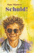 SCHULD - MIJNDERS - 9789033113888