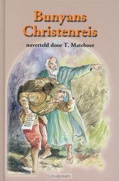 BUNYANS CHRISTENREIS NAVERTELD - MATEBOER - 9789033114663