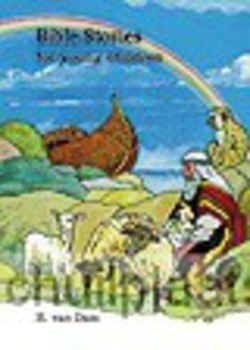 BIBLE STORIES FOR YOUNG CHILDREN - DAM - 9789033115035