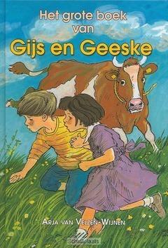 GROTE BOEK VAN GIJS EN GEESKE - VELZEN-W - 9789033116551