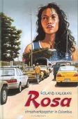ROSA STRAATVERKOOPSTER IN COLOMBIA - KALKMAN - 9789033118296