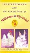 WILHELMUS & KIP KAKEL LUISTERBOEK - HULST - 9789033120978