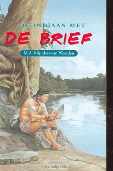 INDIAAN MET DE BRIEF - MIJNDERS-W - 9789033121609