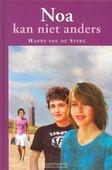 NOA KAN NIET ANDERS - STEEG - 9789033122422