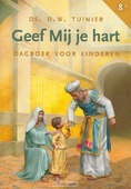 GEEF MIJ JE HART - TUINIER - 9789033122811