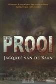 PROOI - BAAN, J. VAN DEN - 9789033124679