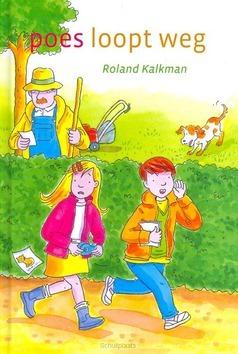 POES LOOPT WEG - KALKMAN, ROLAND - 9789033124754