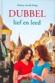 DUBBEL LIEF EN LEED - STEEG, HANNY VAN DE - 9789033124808