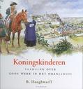 KONINGSKINDEREN - HOOGHWERFF, B. - 9789033125089