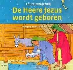 DE HEERE JEZUS WORDT GEBOREN - ZWOFERINK - 9789033125324