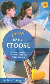 JOUW ENIGE TROOST - TUINIER, D.W. - 9789033125355