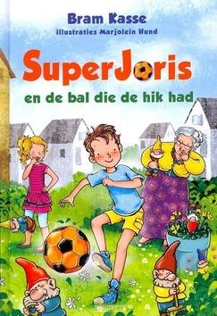 SUPERJORIS EN DE BAL DIE DE HIK HAD - KASSE - 9789033125560