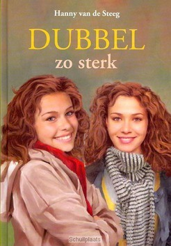 DUBBEL ZO STERK - STEEG - 9789033125782